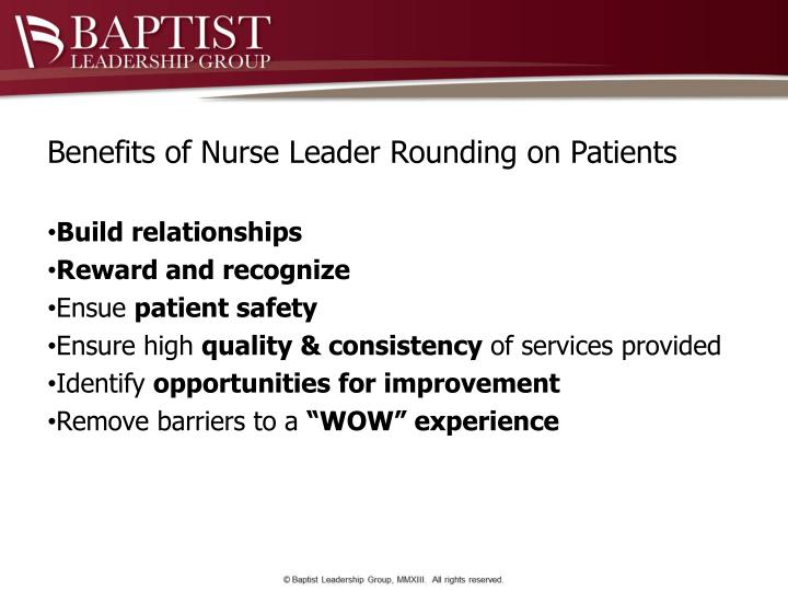 Benefits of Nurse Leader Rounding on Patients