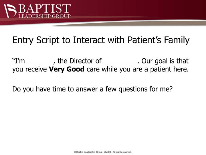 Entry Script to Interact with Patient's Family