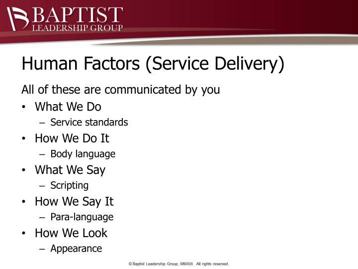 Human Factors (Service Delivery)