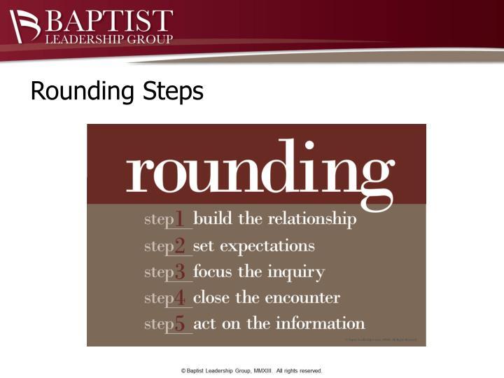 Rounding Steps