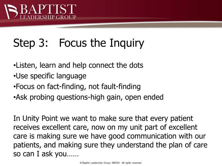 Step 3:   Focus the Inquiry