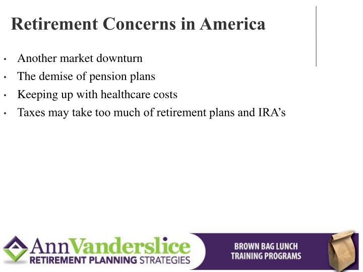 Retirement Concerns in America