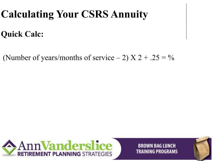 Calculating Your CSRS Annuity