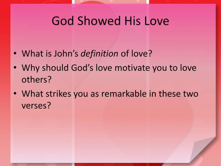 God Showed His Love