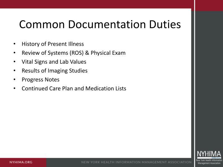 Common Documentation Duties