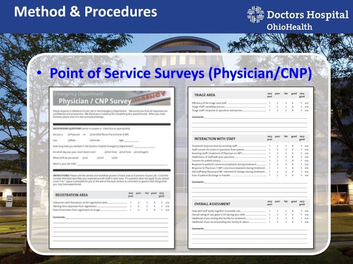 Point of Service Surveys (Physician/CNP)
