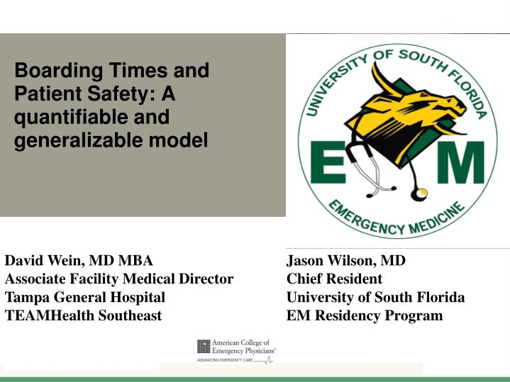Boarding Times and Patient Safety: A quantifiable and generalizable model