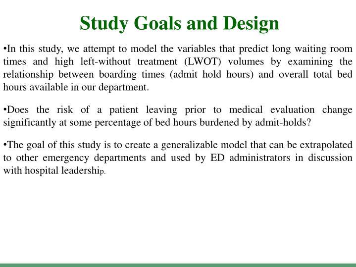 Study Goals and Design