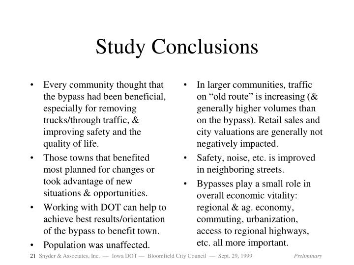 Every community thought that the bypass had been beneficial, especially for removing trucks/through traffic, & improving safety and the quality of life.