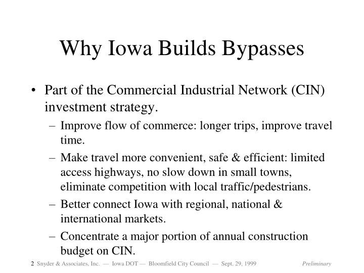 Why Iowa Builds Bypasses