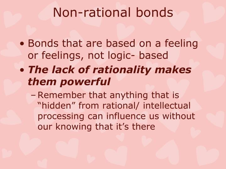 Non-rational bonds