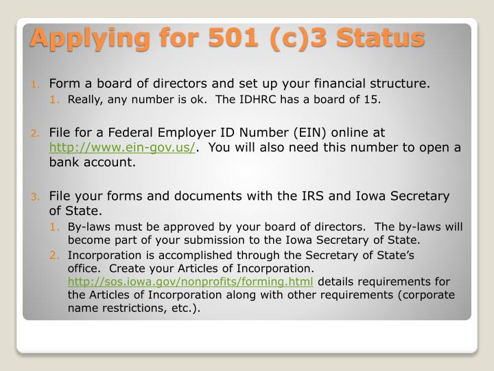 Form a board of directors and set up your financial structure.