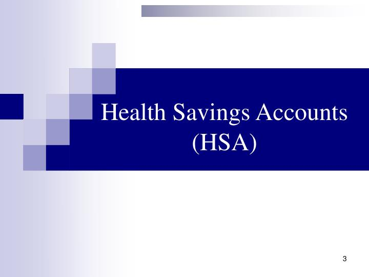 Health Savings Accounts