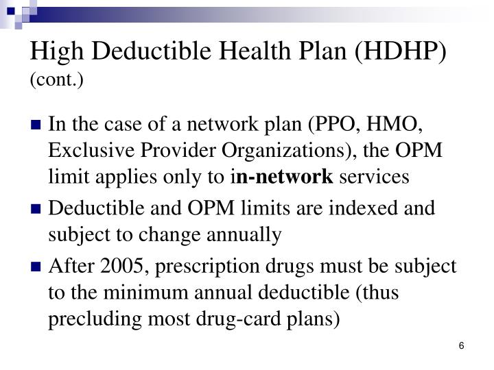 High Deductible Health Plan (HDHP)