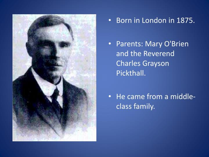 Born in London in 1875.