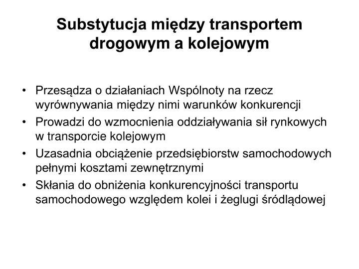 Substytucja między transportem drogowym a kolejowym
