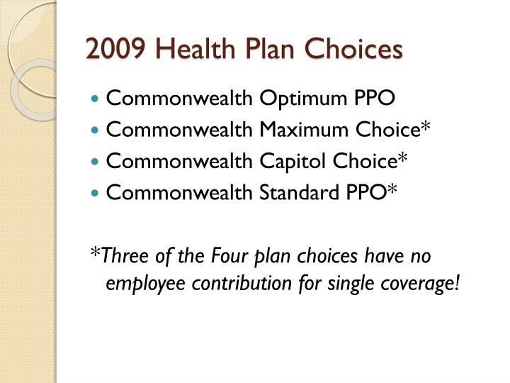 2009 Health Plan Choices