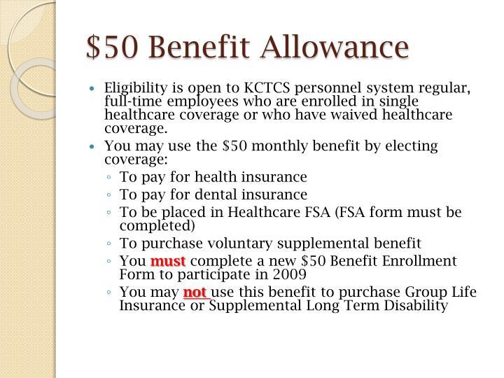 $50 Benefit Allowance