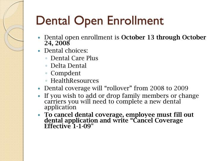 Dental Open Enrollment