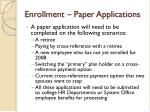 enrollment paper applications