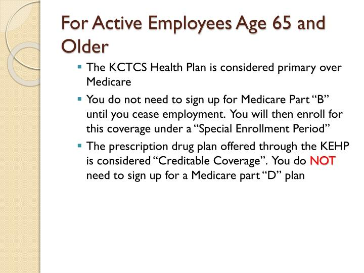 For Active Employees Age 65 and Older