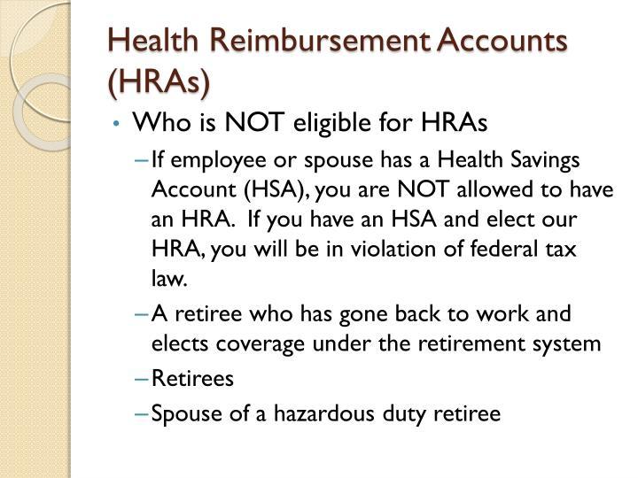 Health Reimbursement Accounts (HRAs)