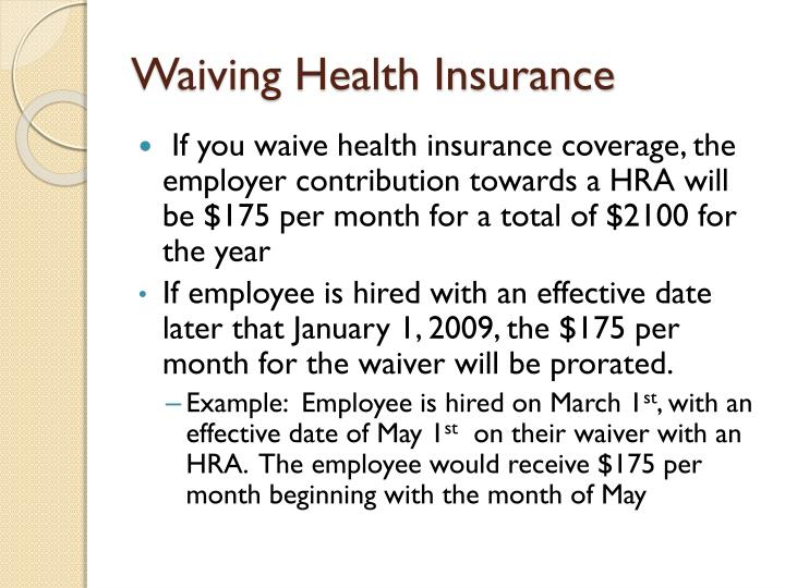 Waiving Health Insurance