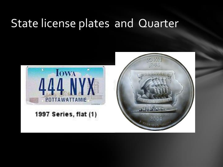 State license plates  and  Quarter