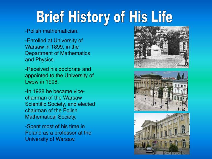 Brief History of His Life