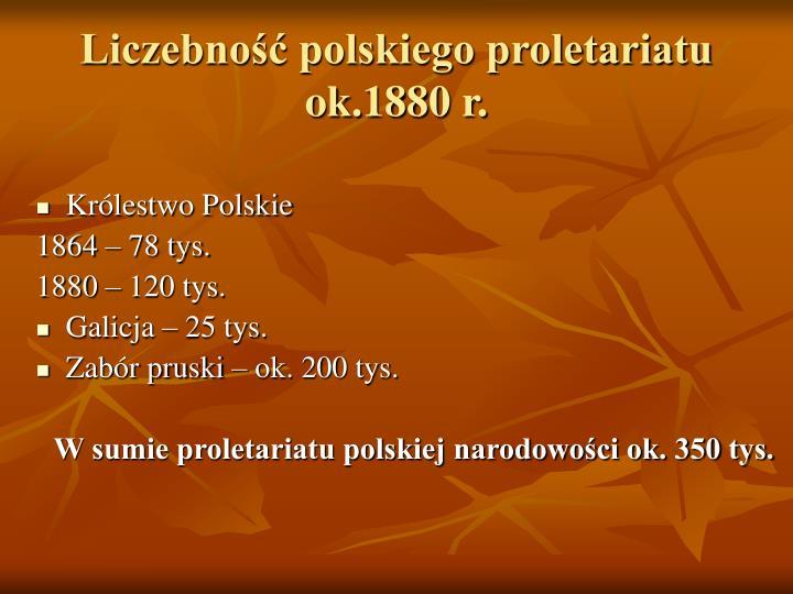 Liczebność polskiego proletariatu ok.1880 r.