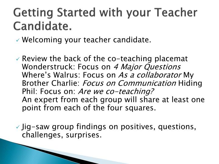 Getting Started with your Teacher Candidate.