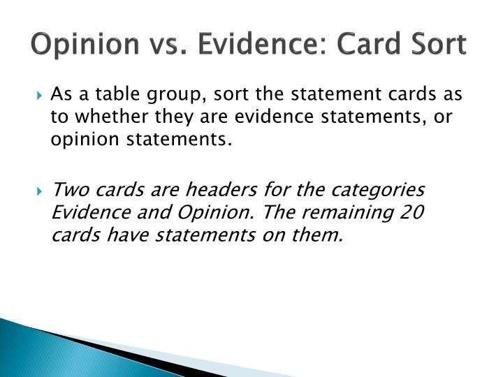 Opinion vs. Evidence: Card Sort