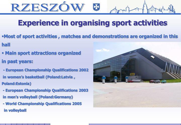 Experience in organising sport activities