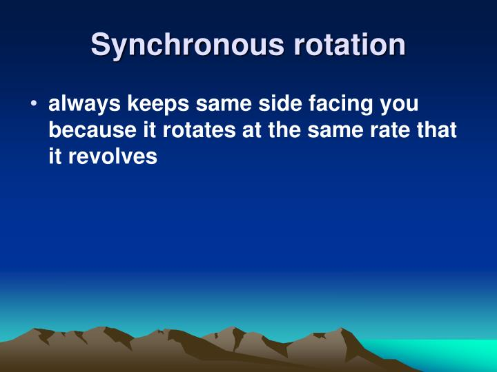 Synchronous rotation