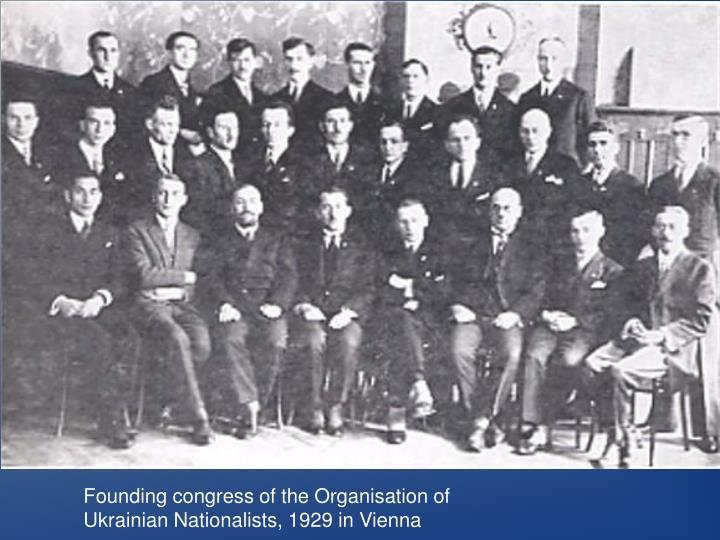 Founding congress of the Organisation of Ukrainian Nationalists, 1929 in Vienna