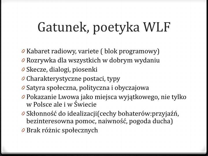 Gatunek, poetyka WLF