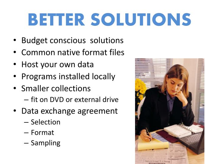 BETTER SOLUTIONS