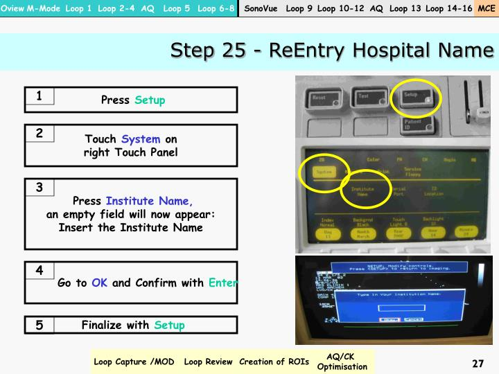 Step 25 - ReEntry Hospital Name