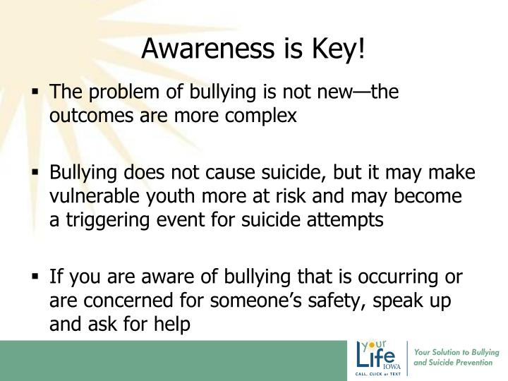 Awareness is Key!