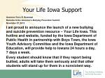 your life iowa support