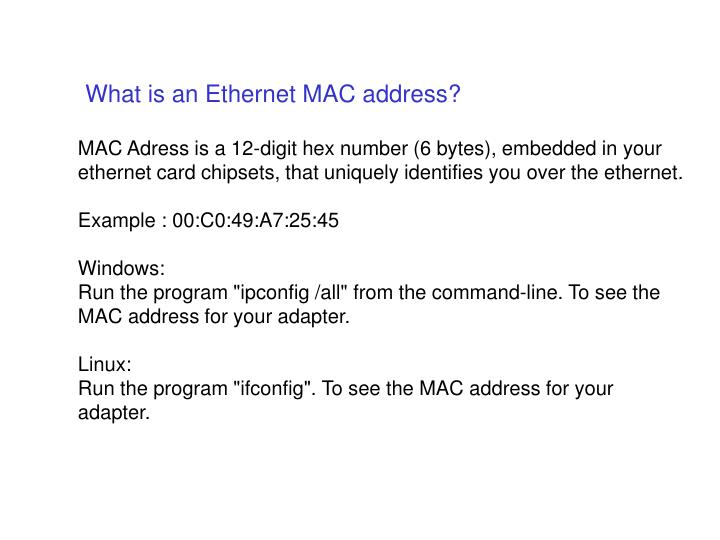 What is an Ethernet MAC address?