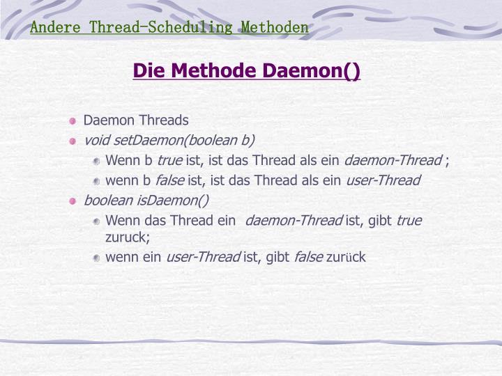 Andere Thread-Scheduling Methoden