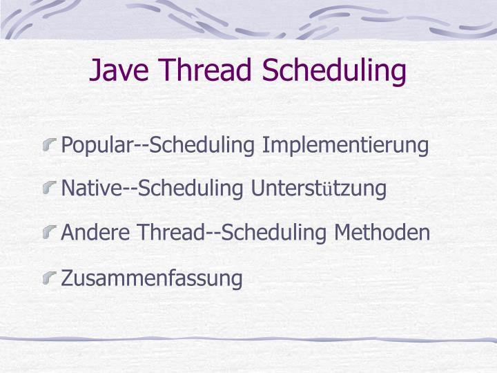 Jave Thread Scheduling