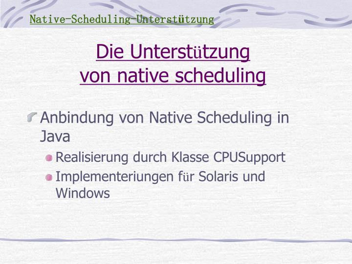 Native-Scheduling-Unterst