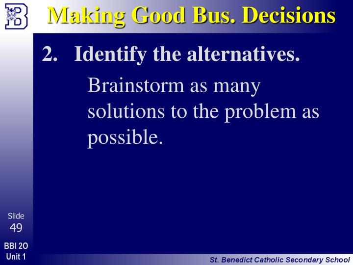 Making Good Bus. Decisions