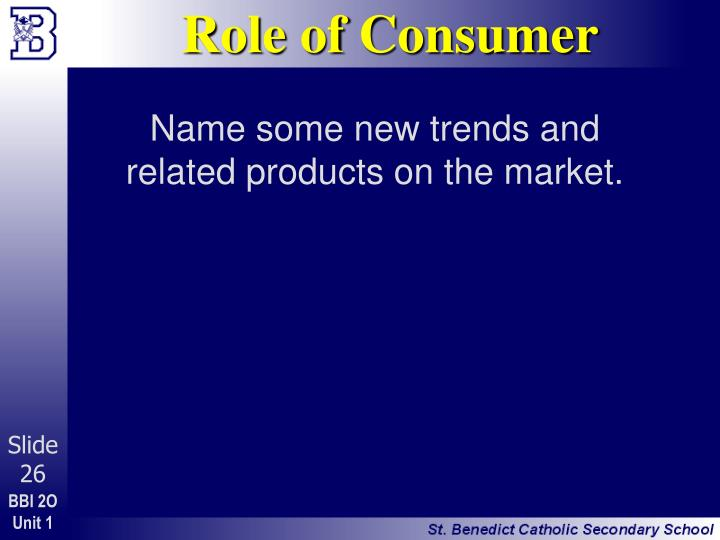 Role of Consumer