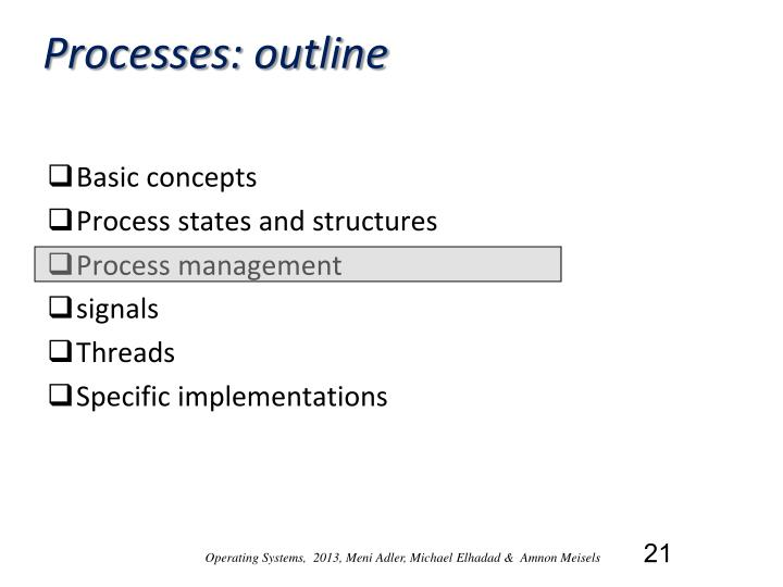 Processes: outline