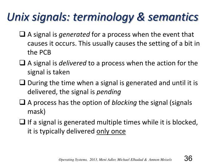 Unix signals: terminology & semantics