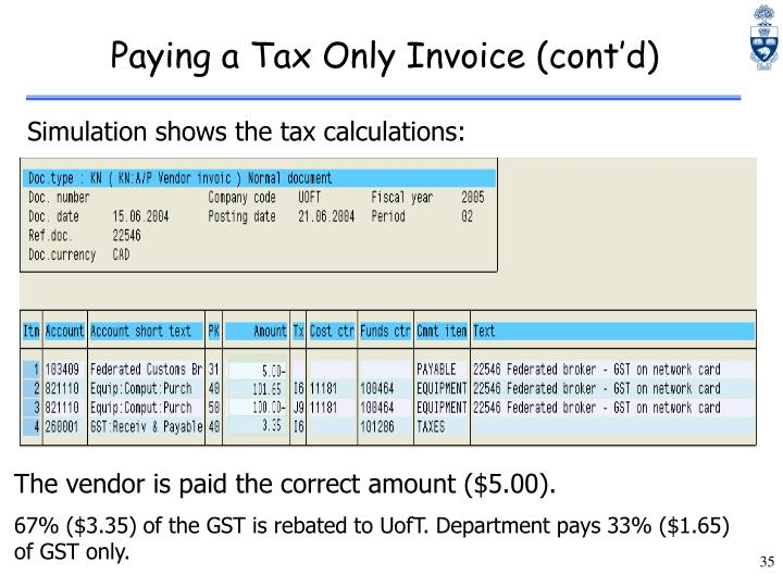 Paying a Tax Only Invoice (cont'd)