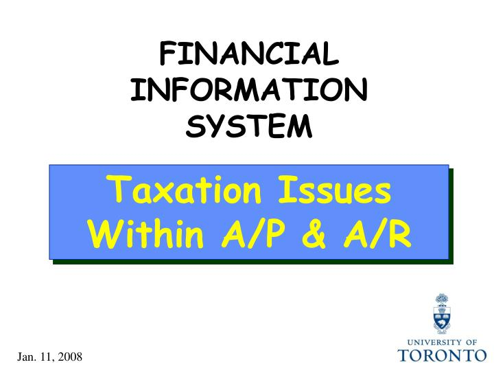 FINANCIAL INFORMATION SYSTEM